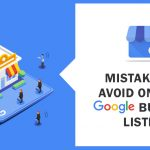 5 Mistakes You Are Making On Your Google Business Listing