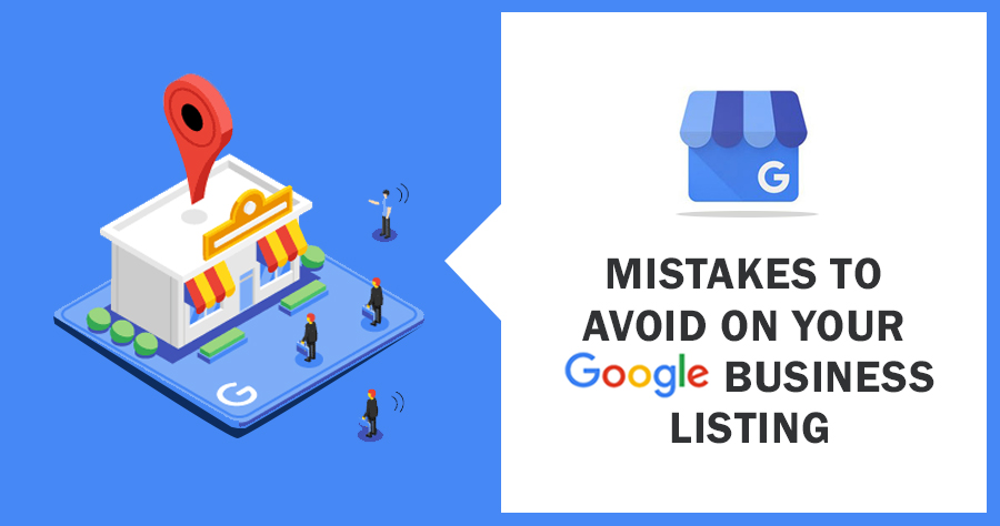 Common Google My Business Mistakes