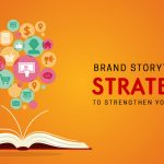 How to Tell a Compelling Brand Story?