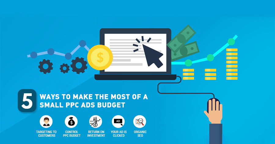 Tips For Getting The Most From A Small PPC Budget