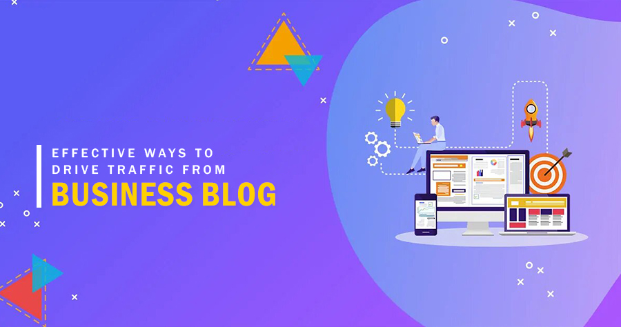 Ways To Increase Traffic From Business Blog