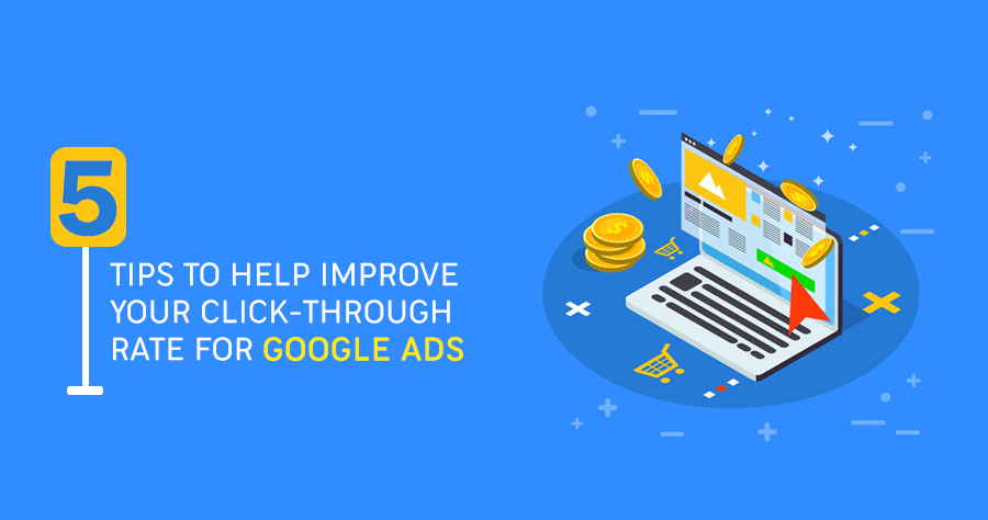 Improve Your Click-Through Rate For Google Ads