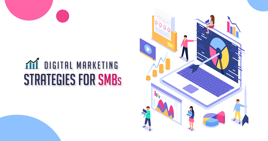 Digital Marketing For SMBs