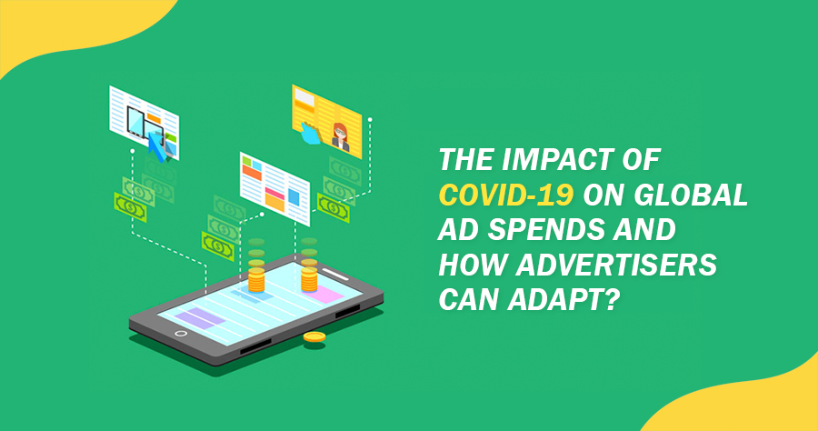 The impact of covid-19 on global ad spends